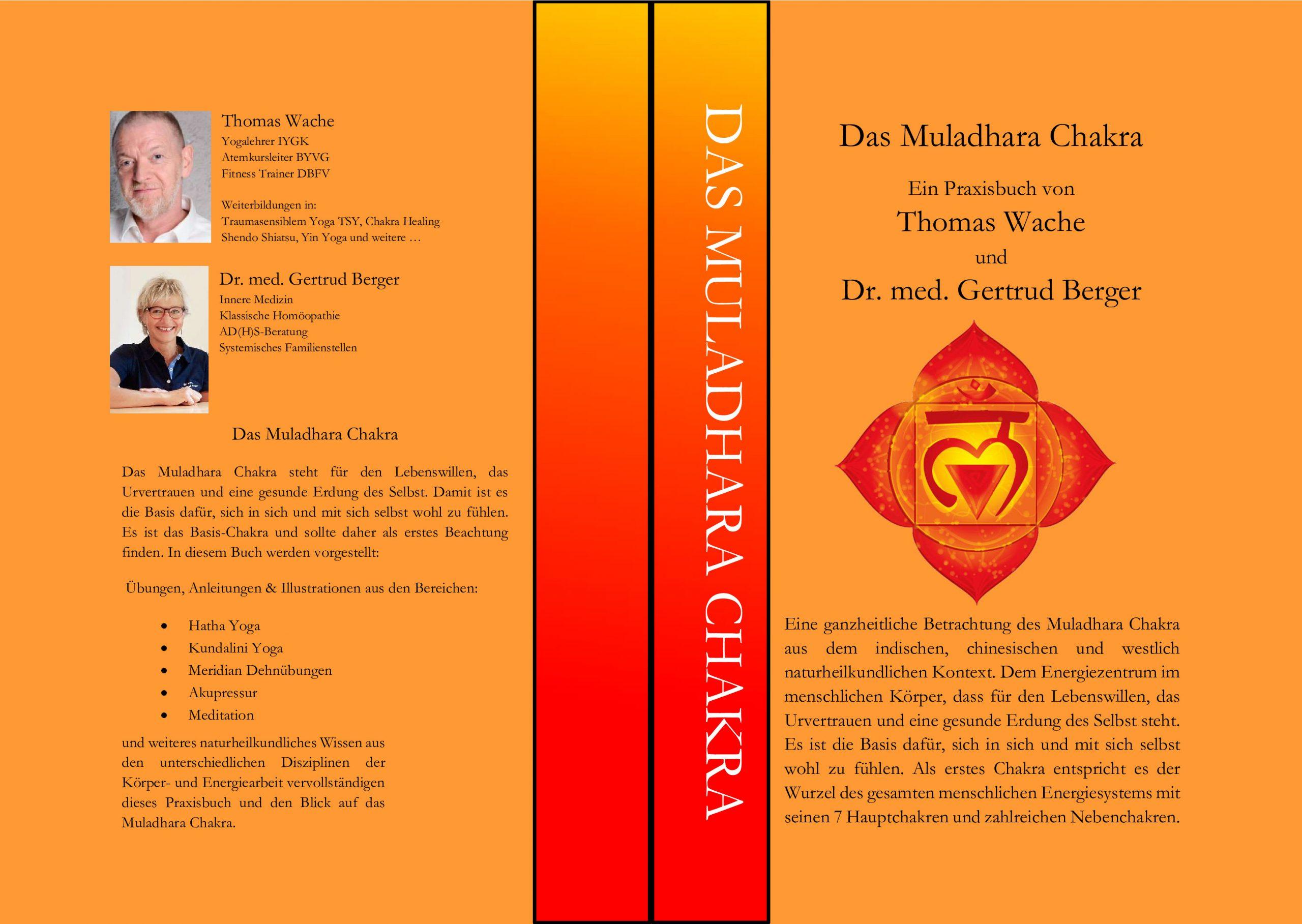 Das Muladhara Chakra - Ein Praxisbuch von Thomas Wache und Dr. med. Gertrud Berger